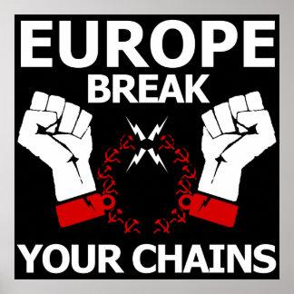 Rotura de Europa sus cadenas Póster