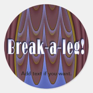 ¡Rotura-uno-pierna Etiquetas Redondas