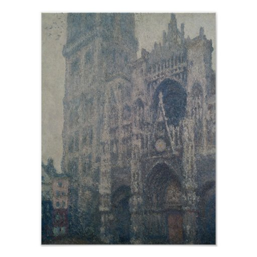 Rouen Cathedral, West Portal, Grey Weather, 1894 Poster