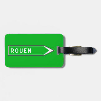 Rouen, Road Sign, France Luggage Tags