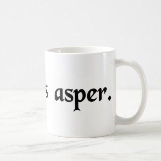 Rough breathing. coffee mug