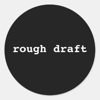 rough draft classic round sticker