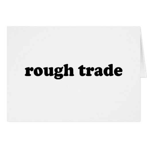 ROUGH TRADE CARD