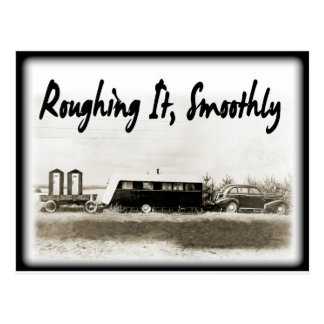 Roughing It Smoothly in Vintage Trailer Postcard