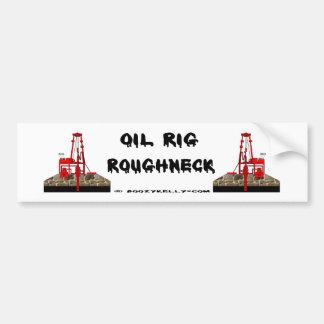 Roughneck Bumper Sticker,Oil Rigs,Oil Patch,Oil Car Bumper Sticker