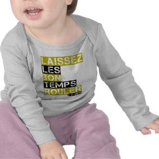 Rouler de los temps del bon de los les de Laissez Camiseta