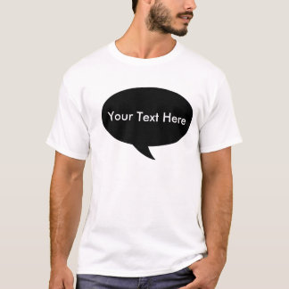 Round Call Out - Place Your Text T-Shirt