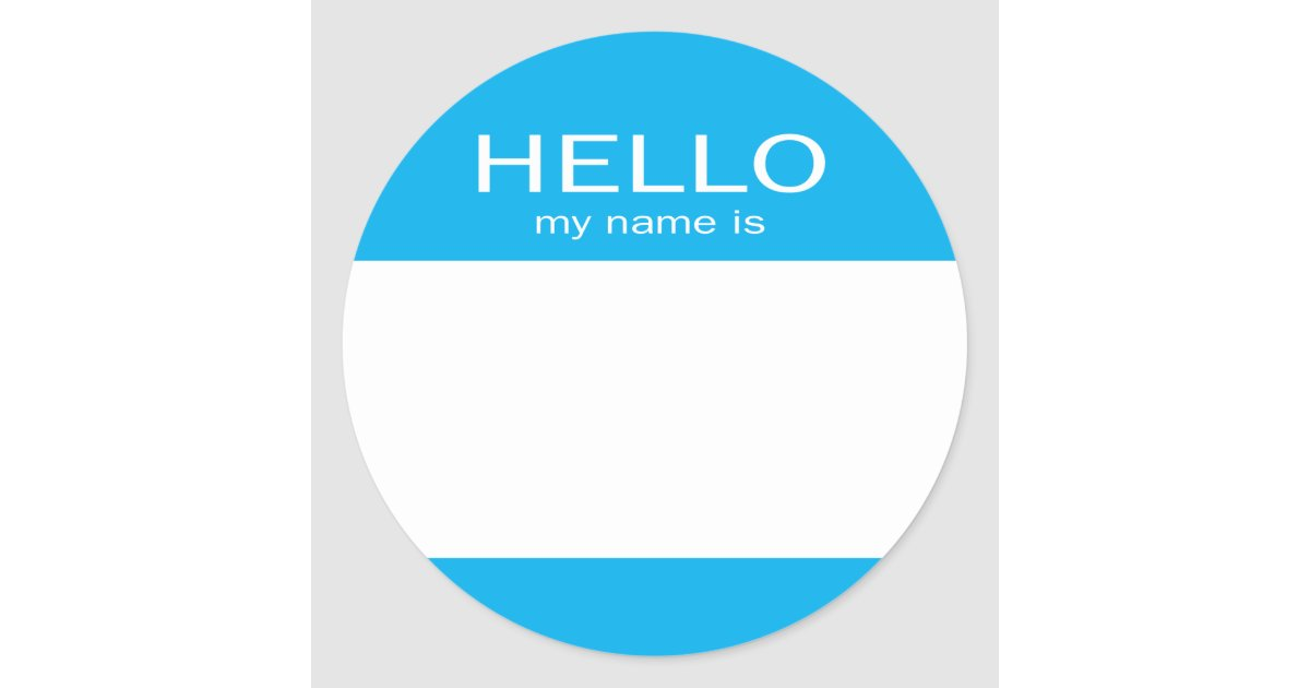My Name Is Name: Round Circle Hello My Name Is Classic Round Sticker