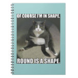 Round is a Shape Spiral Notebooks