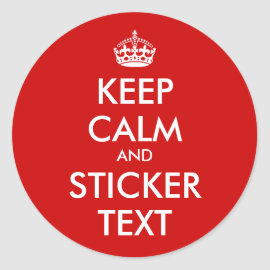 Round KeepCalm Stickers   Personalizable