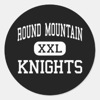 Round Mountain - Knights - High - Round Mountain Classic Round Sticker