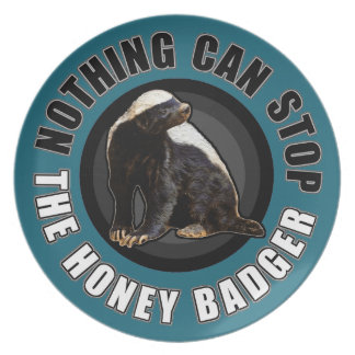 Round Nothing Can STOP the Honey Badger Design Plate