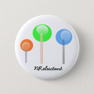 Round NReluctant Lolliepop Button