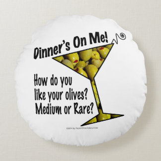 ROUND PILLOW - MEDIUM or RARE MARTINI OLIVES?