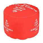 [Crown] keep calm it's bunga bunga time  Round Pouf