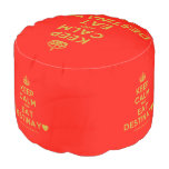 [Crown] keep calm and eat destinay♥  Round Pouf