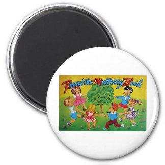Round the Mulberry Bush 2 Inch Round Magnet