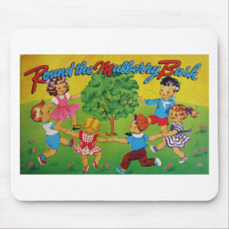 Round the Mulberry Bush Mousepad