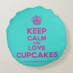 [Cupcake] keep calm and love cupcakes  Round Throw Pillow Round Pillow