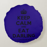[Crown] keep calm and eat darling  Round Throw Pillow Round Pillow
