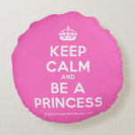 [Crown] keep calm and be a princess  Round Throw Pillow Round Pillow
