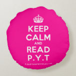 [Crown] keep calm and read p.y.t  Round Throw Pillow Round Pillow