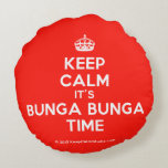 [Crown] keep calm it's bunga bunga time  Round Throw Pillow Round Pillow