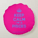 [Crown] keep calm i'm a pisces  Round Throw Pillow Round Pillow