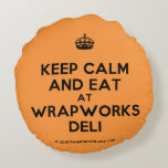 [Crown] keep calm and eat at wrapworks deli  Round Throw Pillow Round Pillow