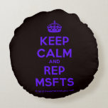 [Crown] keep calm and rep msfts  Round Throw Pillow Round Pillow