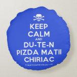 [Skull crossed bones] keep calm and du-te-n pizda matii chiriac  Round Throw Pillow Round Pillow