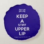 [UK Flag] keep a stiff upper lip  Round Throw Pillow Round Pillow
