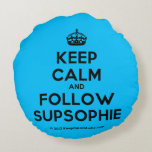 [Crown] keep calm and follow supsophie  Round Throw Pillow Round Pillow