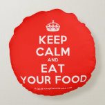 [Crown] keep calm and eat your food  Round Throw Pillow Round Pillow