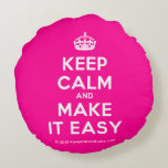[Crown] keep calm and make it easy  Round Throw Pillow Round Pillow