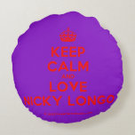 [Crown] keep calm and love nicky longo  Round Throw Pillow Round Pillow