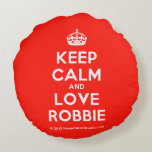 [Crown] keep calm and love robbie  Round Throw Pillow Round Pillow
