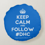 [Crown] keep calm and follow #dhc  Round Throw Pillow Round Pillow