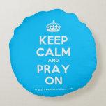 [Crown] keep calm and pray on  Round Throw Pillow Round Pillow