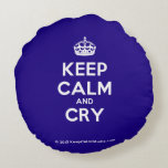 [Crown] keep calm and cry  Round Throw Pillow Round Pillow