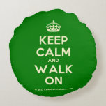 [Crown] keep calm and walk on  Round Throw Pillow Round Pillow