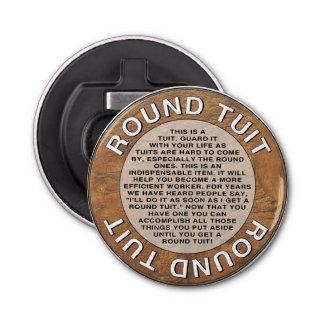 Round Tuit Bottle Opener