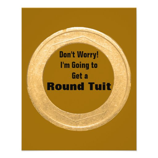 Round Tuit - Bronze Color Flyer