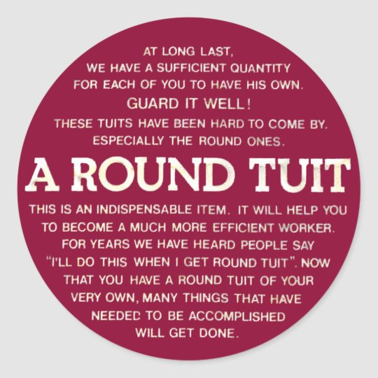 Round Tuit Stickers
