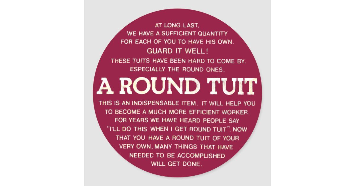 Round tuit classic round sticker zazzle com