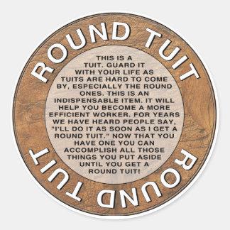Round Tuit Classic Round Sticker