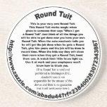 "Round Tuit Drink Coaster<br><div class=""desc"">Round Tuit</div>"