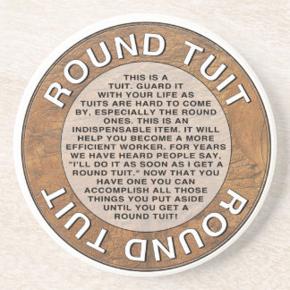 Round Tuit Drink Coasters