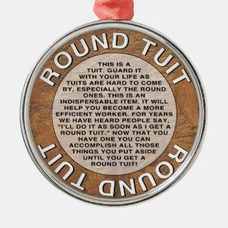 Round Tuit Metal Ornament