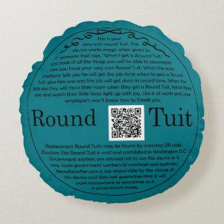 Round Tuit Round Pillow